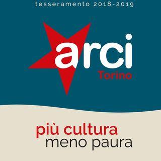 Arci Torino, più cultura - meno paura
