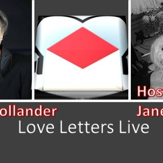Love Letters Live with Janet Gallin and guest Anita Hollander 9_15_20