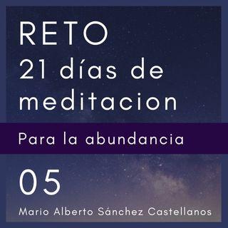 Dia 5 del Reto de 21 días de Meditación para la Abundancia