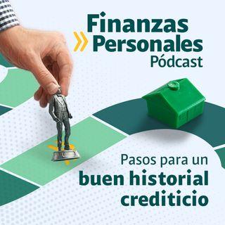 ¿Cómo crear un buen historial crediticio?