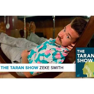 The Taran Show 22 | Zeke Smith