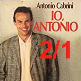 """""""Io, Antonio"""" - Capitolo 2, PRIMA parte"""