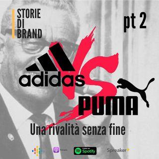 ADIDAS vs PUMA (pt 2) | Una rivalità senza fine!