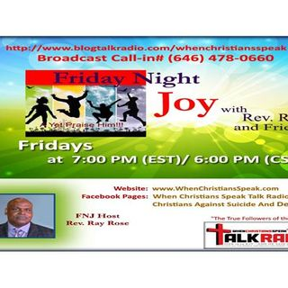 Friday Night Joy with Rev. Ray: THE EXCEEDING JOY! HALLELUJAH!