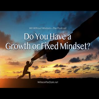 Do You Have a Growth or Fixed Mindset?