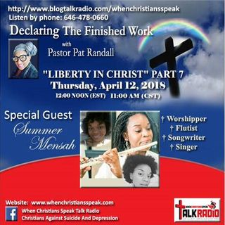 """Liberty In Christ"" Pt 7 - DTFW with Pastor Pat and Guest, Summer Mensah"
