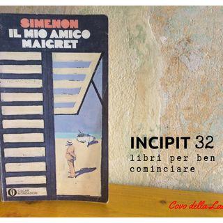 INCIPIT32: Il mio amico Maigret di George Simenon