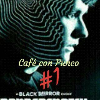 Café con Punco #1: Bandersnatch / Podcast en español.