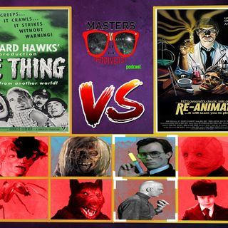 MOTN Presents Random Select: Re-Animator (1985) Vs. The Thing from Another World (1951)