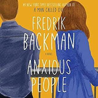 Episode 1: Anxious People~Fredrick Backman