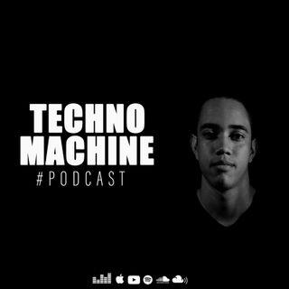 Techno Machine Podcast #EPISODE33