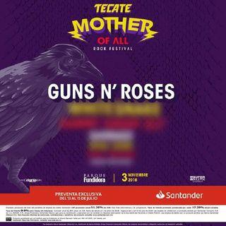 GUNS AND ROSES EN MONTERREY MOTHER OF ALL 2018/FREDY METAL FEST 2018 NODRIZA ESTUDIO FREDY METAL SHOW #91 COMPARTE ESTE VIDEO