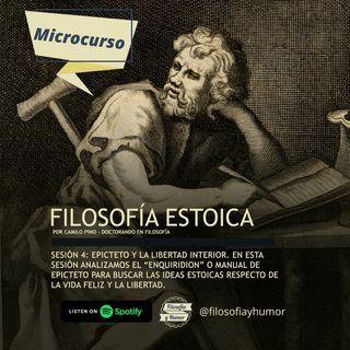 Microcurso: Filosofía estoica - Sesión 4: Epicteto y la libertad interior