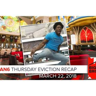 Big Brother Canada 6 | March 22 | Thursday Eviction Recap Podcast