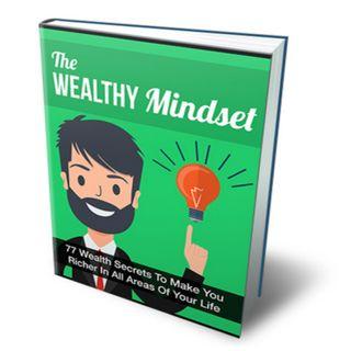 The Wealthy Mindset 3