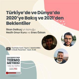 Türkiye'de ve Dünya'da 2020'ye Bakış ve 2021'den Beklentiler