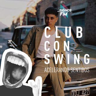 SignosFM #ClubConSwing Acelerando sentidos