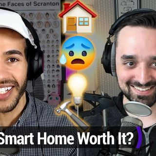Smart Tech Today 85: Building a Smart Home Is Hard Work