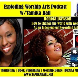 #78 -Doneta Dawson - Change the World through Worship as an Independent Artist