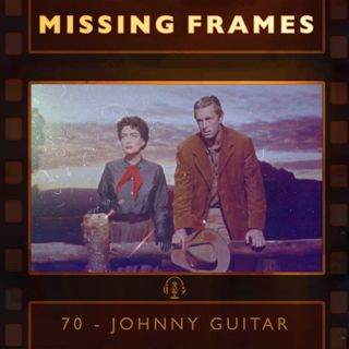 Episode 70 - Johnny Guitar