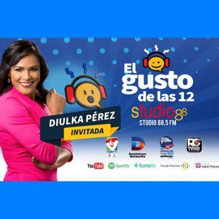 El Gusto de las 12 Episodio 51- Lunes 9-2019 Diulka Perez