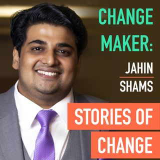 Change Maker: Jahin Shams