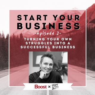 Turning your own struggle into a successful business