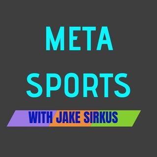 Meta Sports with Jake Sirkus