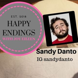Happy Endings with Joy Eileen: Sandy Danto