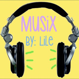 MuSiX by Lile ep.16