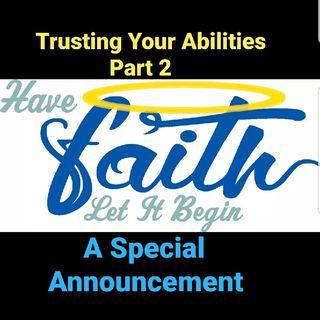 Trust Your Abilities Part 2