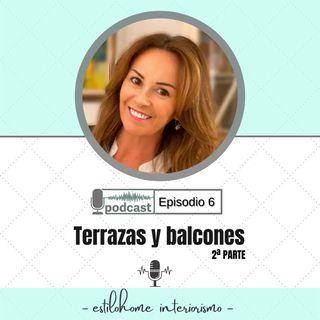 Terrazas y balcones. Episodio 6 (Parte 2)