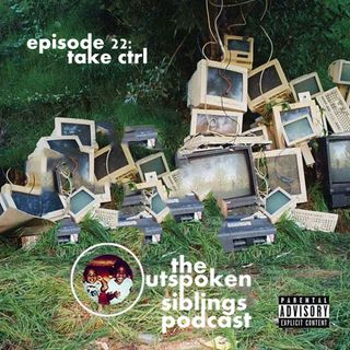 Episode 22 - Take CTRL