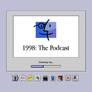1998: The Podcast 001