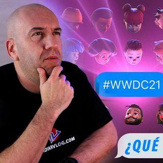 Últimos pensamientos PRE WWDC 2021