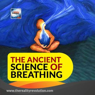 The Ancient Science Of Breathing
