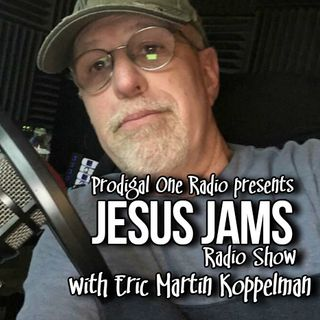 JESUS JAMS RADIO SHOW- 072019- FINAL