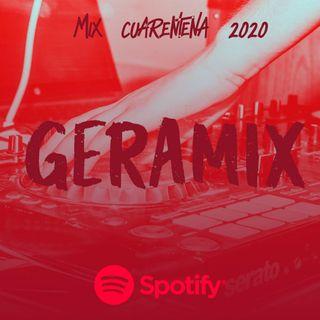 Mix Cuarentena 2020 GERAMIX
