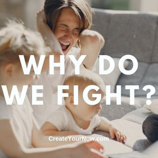 2127 Why Do We Fight?