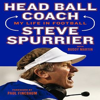 Steve Spurrier My Life In Football