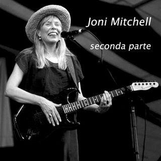 Joni Mitchell - Seconda parte