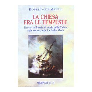 49 - La Chiesa fra le tempeste (Vol. I)
