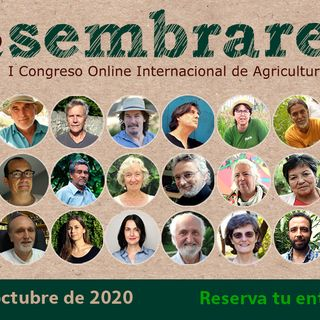 "Mágica Vida 197. ""Sembrares"", I Congreso Online de Agricultura libre./ ""Renovatium"". G. Bertolotto"