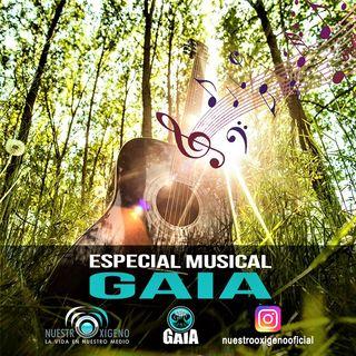 NUESTRO OXÍGENO Especial musical Gaia