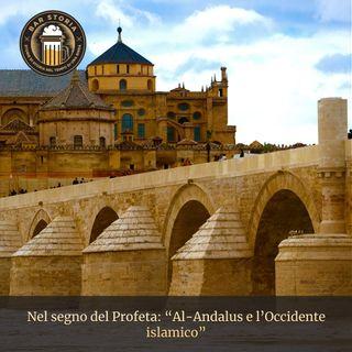Nel segno del Profeta - Al-Andalus e l'Occidente islamico