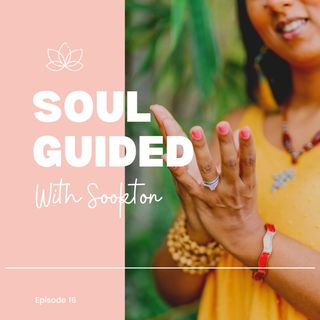 Soul Guided with Sookton: The Truth About Being Desperate