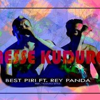 Nesse Kuduro - Best Piri Ft Rey Panda o Papoite