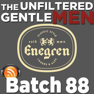 Batch88: Live from Enegren Brewing Company