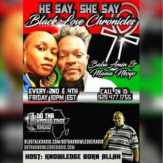 Baba Amin Mama Nkoyo Binah- He Say She Say Black Couples Edition