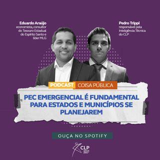 PEC Emergencial é fundamental para estados e municípios se planejarem